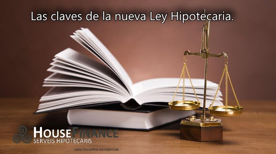 Claves de la nueva Ley Hipotecaria.